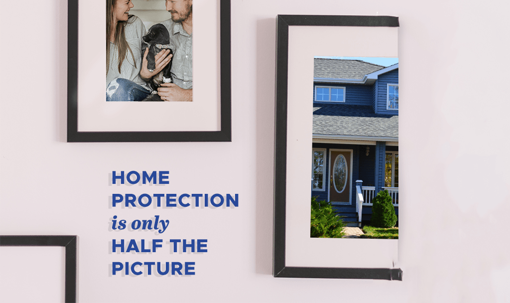 Home Protection Is Only Half The Picture