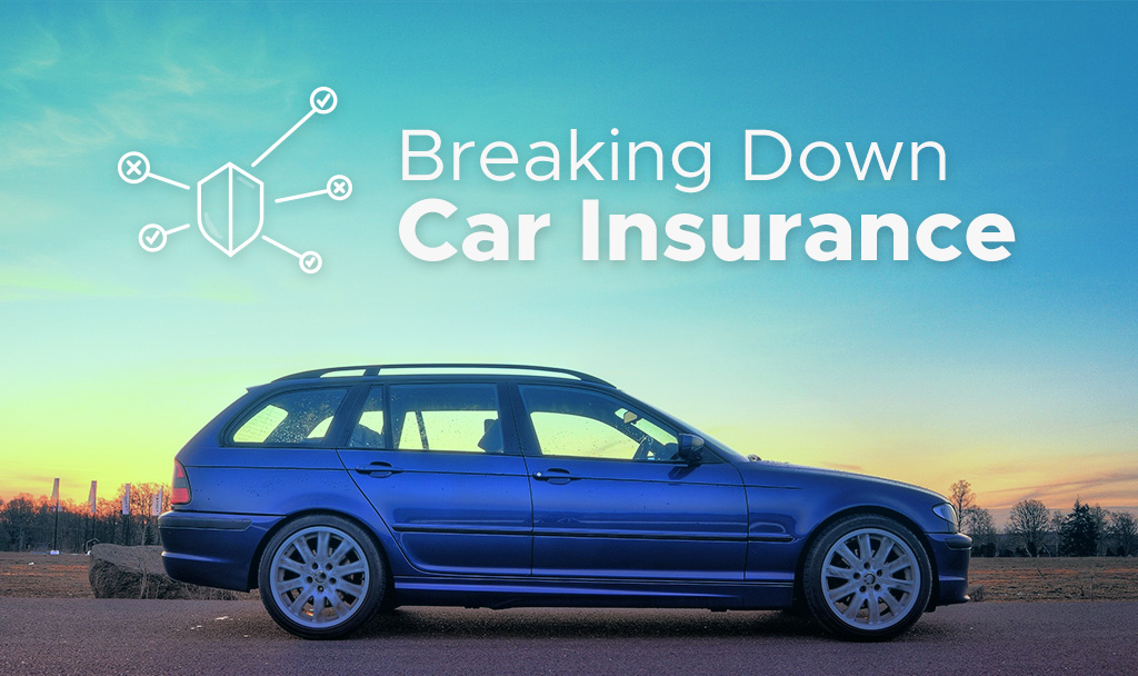 Breaking Down Car Insurance