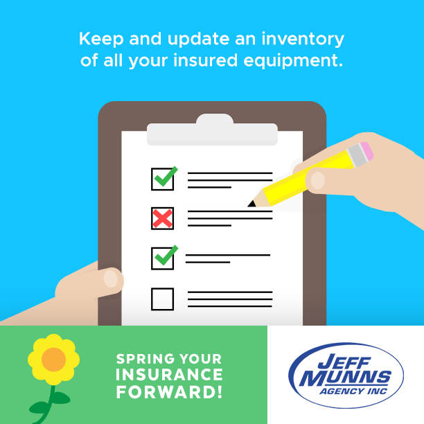 Keep an inventory of your insured equipment