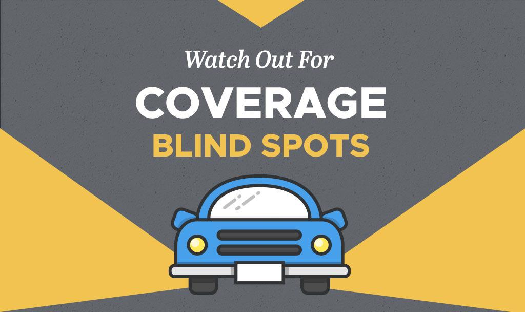 Watch Out for Coverage Blind Spots