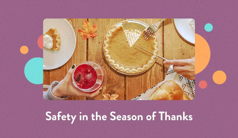 Safety in the Season of Thanks