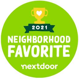 We were voted as a Neighborhood Favorite in 2020 and 2021 on Nextdoor!